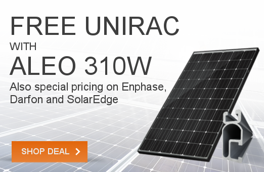 FREE UNIRAC with ALEO PACKAGE<span>ALEO 310W @ $0.73/w</span>